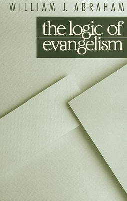 The Logic of Evangelism Cover