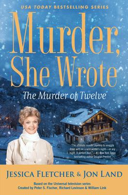 Murder, She Wrote: The Murder of Twelve (Murder She Wrote #51) Cover Image