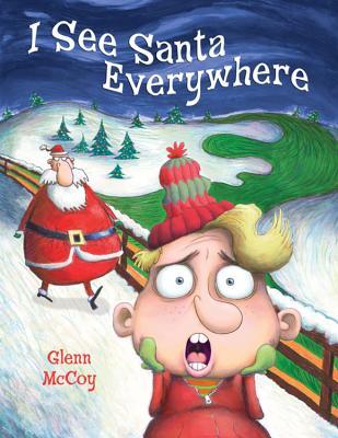I See Santa Everywhere Cover