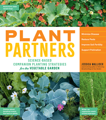 Plant Partners: Science-Based Companion Planting Strategies for the Vegetable Garden Cover Image