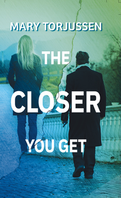 The Closer You Get