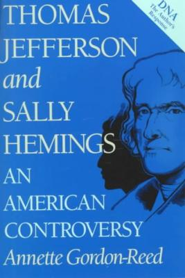 Thomas Jefferson and Sally Hemings: An American Controversy Cover Image