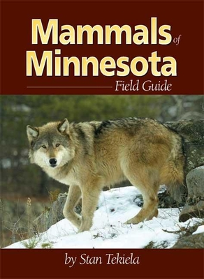 Mammals of Minnesota Field Guide (Mammal Identification Guides) Cover Image