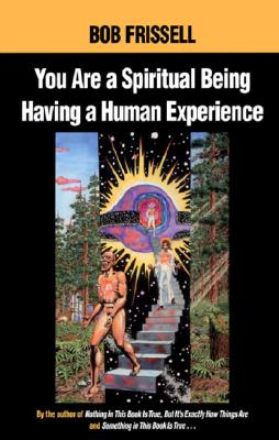 You Are a Spiritual Being Having a Human Experience Cover