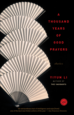 A Thousand Years of Good Prayers: Stories Cover Image