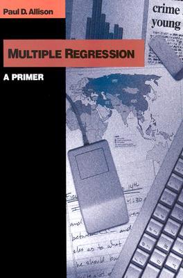 Multiple Regression: A Primer (Undergraduate Research Methods & Statistics in the Social Sc) Cover Image