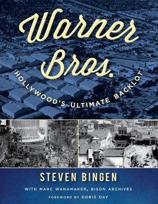 Warner Bros.: Hollywood's Ultimate Backlot Cover Image