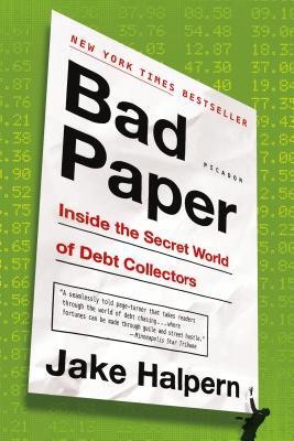 Bad Paper: Inside the Secret World of Debt Collectors Cover Image