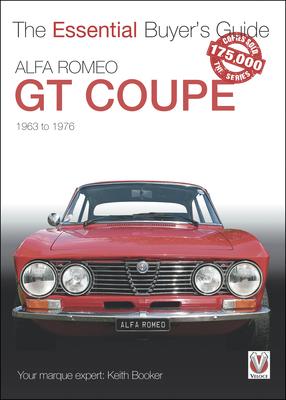 Alfa Romeo Giulia GT Coupe: 1963 to1976 (Essential Guide Series) Cover Image