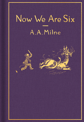 Now We Are Six: Classic Gift Edition (Winnie-the-Pooh) Cover Image
