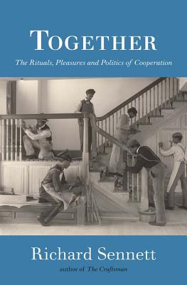 Together: The Rituals, Pleasures and Politics of Cooperation Cover Image