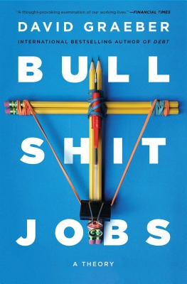 Bullshit Jobs: A Theory Cover Image