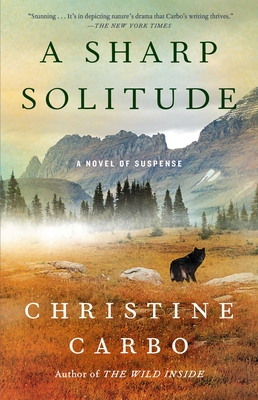 A Sharp Solitude: A Novel of Suspense (Glacier Mystery #4) Cover Image