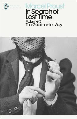 In Search of Lost Time: V. 3: The Guermantes Way Cover Image