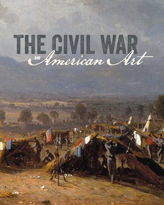 The Civil War and American Art Cover Image