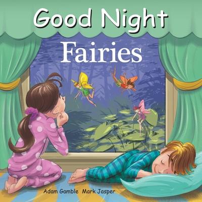 Good Night Fairies (Good Night Our World) (Board book