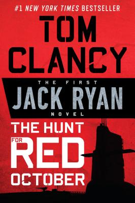 The Hunt for Red October (A Jack Ryan Novel #1) Cover Image