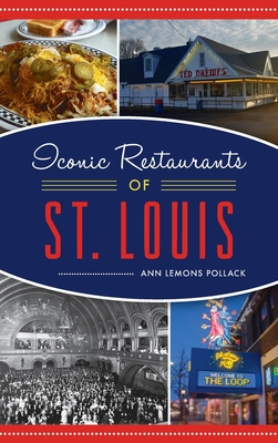 Iconic Restaurants of St. Louis (American Palate) Cover Image