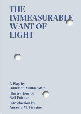 The Immeasurable Want of Light Cover Image