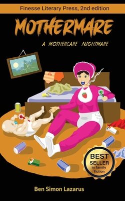 Mothermare; A Mothercare Nightmare Cover Image