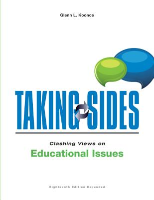 Taking Sides: Clashing Views on Educational Issues, Expanded Cover Image