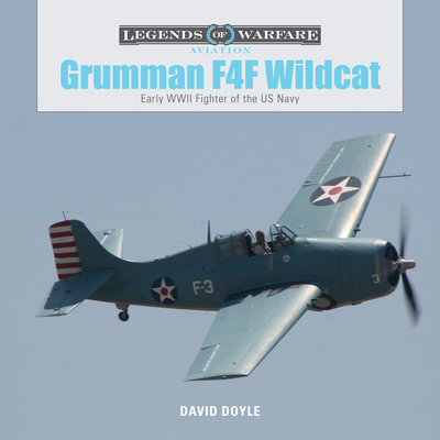 Grumman F4F Wildcat: Early WWII Fighter of the US Navy (Legends of Warfare: Aviation #4) Cover Image