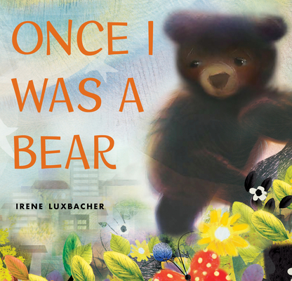Once I Was a Bear Cover Image