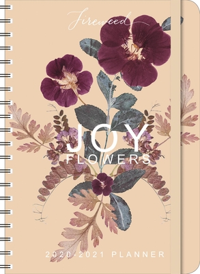 Fireweed 2020-2021 Weekly Planner: 2020-21 On-The-Go Weekly Planner Cover Image