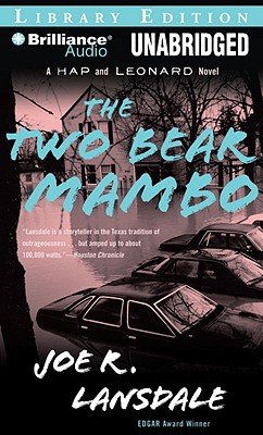 Cover for The Two-Bear Mambo (Hap Collins and Leonard Pine Novels #3)