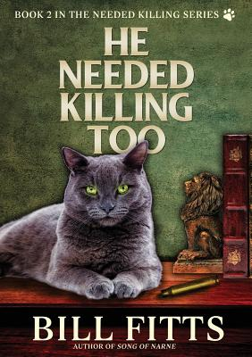 He Needed Killing Too Cover Image