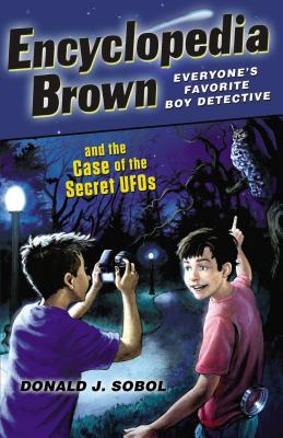 Encyclopedia Brown and the Case of the Secret UFOs Cover Image