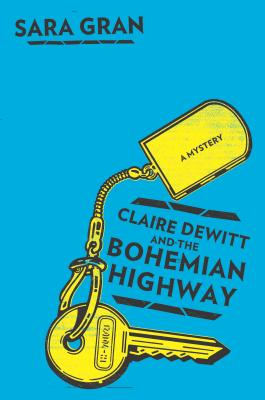 Claire DeWitt and the Bohemian Highway Cover