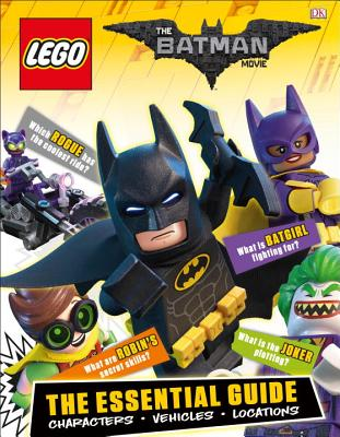 The Lego Batman Movie: The Essential Guide by DK