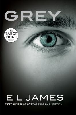 Grey: Fifty Shades of Grey as Told by Christian Cover Image