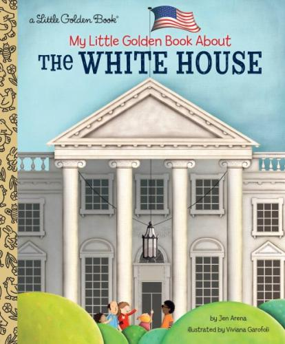 My Little Golden Book About The White House Cover Image
