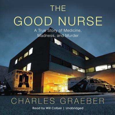 Cover for The Good Nurse Lib/E