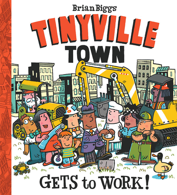 Gets to Work! (a Tinyville Town Book) Cover