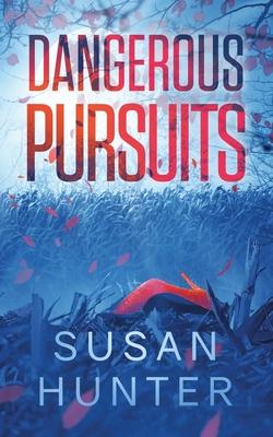 Cover for Dangerous Pursuits