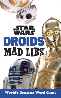 Star Wars Droids Mad Libs Cover Image