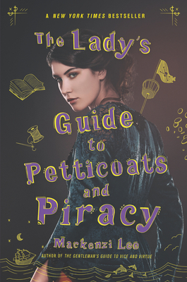 The Lady's Guide to Petticoats and Piracy (Montague Siblings #2) Cover Image