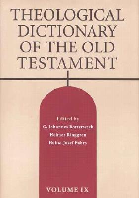 Theological Dictionary of the Old Testament, Volume IX, Volume 9 Cover Image