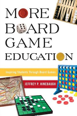 More Board Game Education: Inspiring Students Through Board Games Cover Image