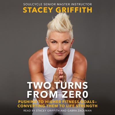 Two Turns from Zero Lib/E: Pushing to Higher Fitness Goals--Converting Them to Life Strength Cover Image