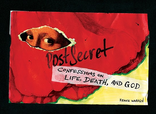 PostSecret: Confessions on Life, Death, and God Cover Image