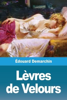 Lèvres de Velours Cover Image