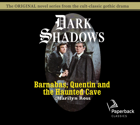 Barnabas, Quentin and the Haunted Cave (Dark Shadows #21) Cover Image