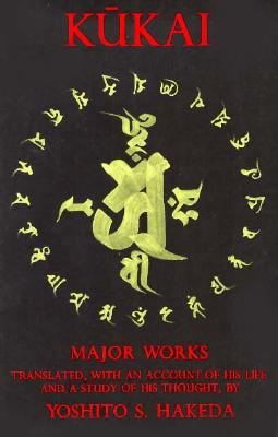 Kūkai: Major Works (Translations from the Asian Classics) Cover Image