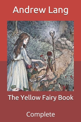 The Yellow Fairy Book: Complete Cover Image