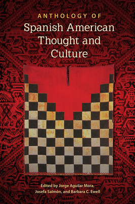 Anthology of Spanish American Thought and Culture Cover Image