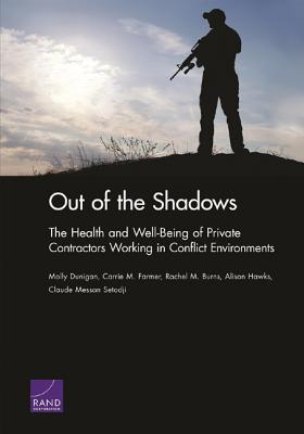 Out of the Shadows: The Health and Well-Being of Private Contractors Working in Conflict Environments Cover Image